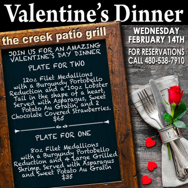 Valentine's Dinner at The Creek Patio Grill - Cave Creek, Phoenix, Arizona. Tatum Ranch